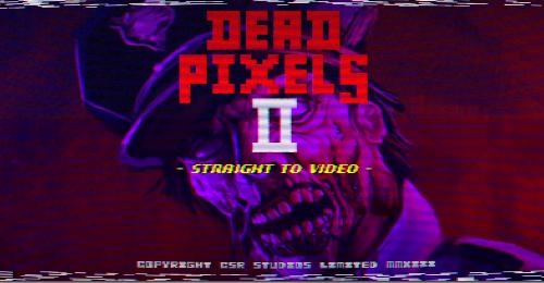 Dead Pixels 2